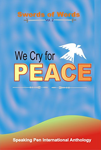 We Cry for Peace (Swords of Words Book 2)