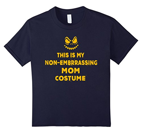 [Kids This Is My Non-Embarrassing Mom Costume T-shirt 12 Navy] (Non Embarrassing Halloween Costumes)
