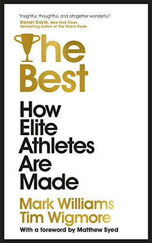 Book Cover: The Best: How Elite Athletes Are Made