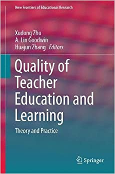 Quality of Teacher Education and Learning: Theory and Practice (New Frontiers of Educational Research)