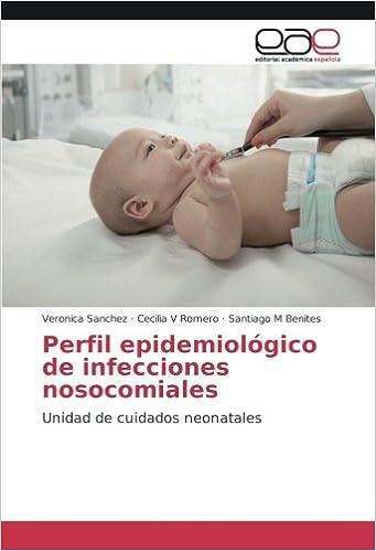 Perfil epidemiológico de infecciones nosocomiales: Unidad de ...