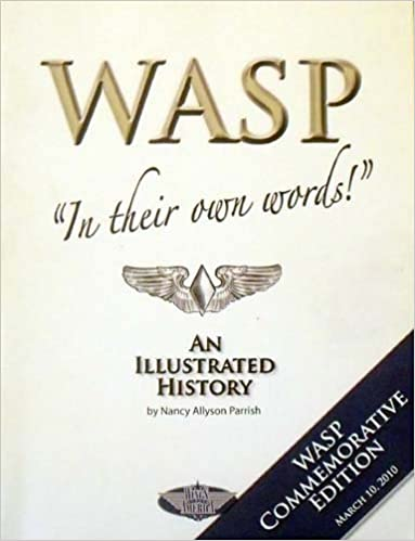 Book WASP - IN THEIR OWN WORDS An Illustrated History