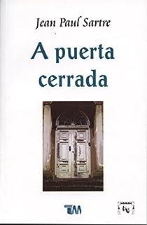 A Puerta Cerrada par Sartre