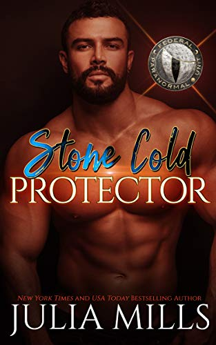 (Stone Cold Protector: Federal Paranormal Unit (Dragon Guard Series Book 38))