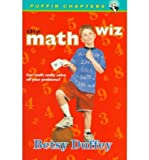 [ The Math Wiz [ THE MATH WIZ BY Duffey, Betsy ( Author ) Oct-01-1997[ THE MATH WIZ [ THE MATH WIZ BY DUFFEY, BETSY ( AUTHOR ) OCT-01-1997 ] By Duffey, Betsy ( Author )Oct-01-1997 Paperback