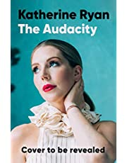 The Audacity: The first book from superstar comedian Katherine Ryan