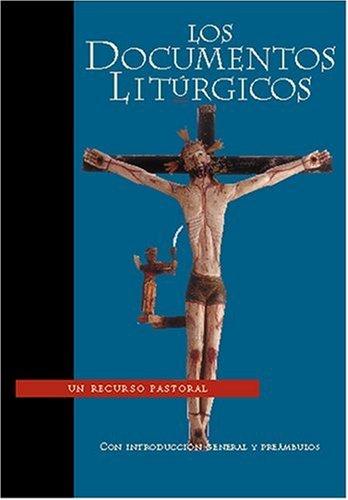 Read Online Documentos Litorgicos (Spanish Edition) PDF