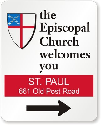 The Episcopal Church Welcomes You Sign, 30'' x 24''