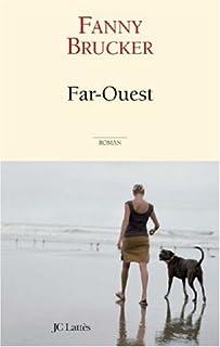 Far-ouest : roman, Brucker, Fanny