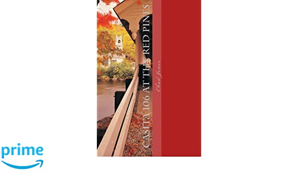 Casita 106 At the Red Pines: A Tale of Supernatural Horror: Amazon.es: Mr. Chad Jones: Libros en idiomas extranjeros