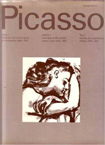 pablo picasso volume 1 catalogue of the printed graphic work 1904 1967