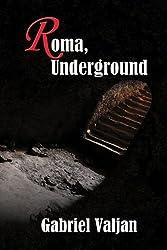 Roma, Underground (Roma Series Book 1)