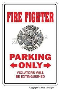 Fire Fighter novedad señal | interior/exterior | Funny Home Décor para garajes, Salas de Estar, Dormitorio, oficinas | signmission bombero regalo EMT First Responder Policía Sign Placa de pared decoración