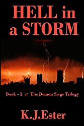 Hell In a Storm (Demon Seige Trilogy Book 1)