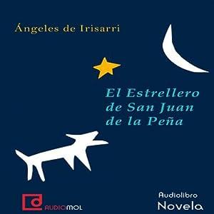 El estrellero de San Juan de la Peña Audiobook