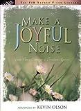 joyful noise sheet music - Make a Joyful Noise