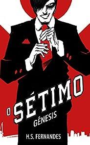 O Sétimo: Gênesis