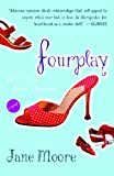 Fourplay, Jane Moore, 0767913000