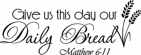 Vinyl Decal Wall Art Decor Sticker calligraphy gratitude thanksgiving home wood sign sticker v2 give us this day our daily bread