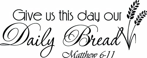Ideogram Designs Wall Decal Give us this day our daily bread Matthew 6-11. Vinyl Wall Decal Decor Quotes Sayings Inspirational wall Art (And Give Us This Day Our Daily Bread)