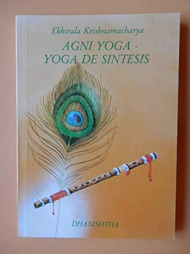 Agni yoga, yoga de síntesis: Amazon.es: Ekkirala ...