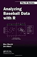 Analyzing Baseball Data with R Front Cover