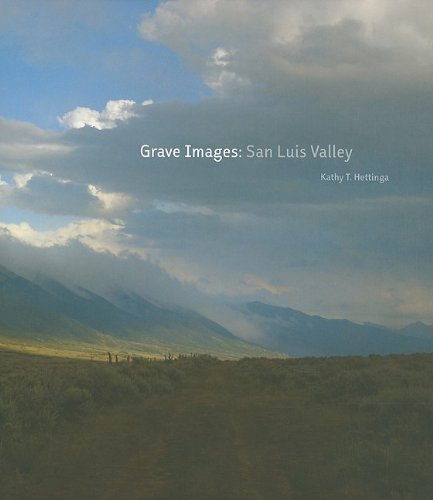 Grave Images: San Luis Valley