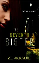 The Seventh Sister, A Vampire Romance (Parched Book 2) (English Edition)