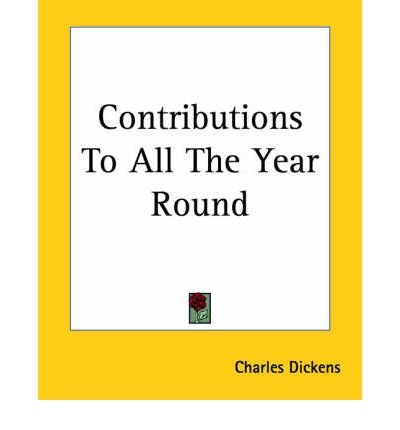 Contributions To All The Year Round (Paperback) - Common