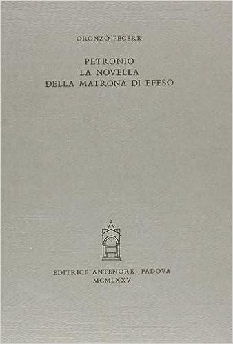Petronio: la novella della matrona di Efeso Miscellanea erudita: Amazon.es: Oronzo Pecere: Libros en idiomas extranjeros