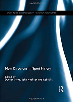 Amazon Fr New Directions In Sport History Duncan Stone