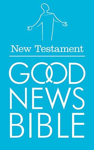 New Testament (Good News Bible Translation) (English Edition)
