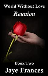 Reunion (World Without Love) (Volume 2)