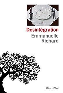 Désintégration, Richard, Emmanuelle