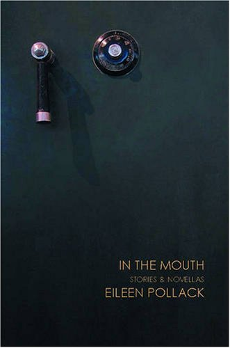 In the Mouth: Stories and Novellas PDF