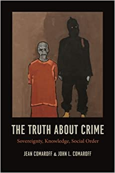 the-truth-about-crime-sovereignty-knowledge-social-order