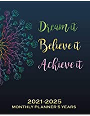 2021-2025 Monthly Planner 5 Years-Dream it, Believe it, Achieve it: Five Year Planner 2021-2025 with Yearly and Monthly Goals|60 Months Calendar with Federal Holidays & Inspirational Quotes(2021,2022,2023,2024,2025)-Cute Multi-Colored Floral Mandala Cover
