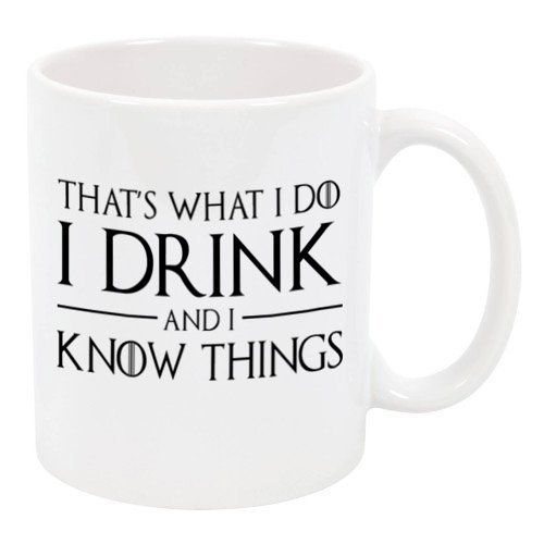 P&B That's what I do I Drink and I know the Things Ceramic Coffee Mugs M370 (Best Coffee Mug Thing Coffee Mugs)