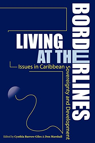 Living at the Borderlines: Caribbean Sovereignty and Development