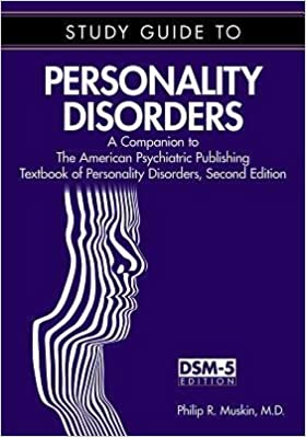 Livre téléchargement ipad [(Study Guide to Personality Disorders: A Companion to the American Psychiatric Publishing Textbook of Personality Disorders)] [Author: Philip R. Muskin] published on (January, 2015) PDF CHM ePub B00XWXOUM6
