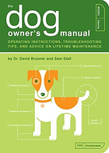 the dog owner s manual operating instructions troubleshooting tips rh amazon com