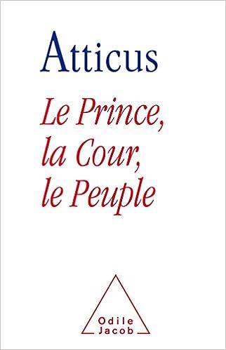 Livres gratuits Le Prince, la cour et le peuple pdf