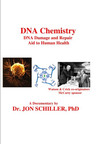 DNA Chemistry, DNA Damage and Repair, Aid to Human Health