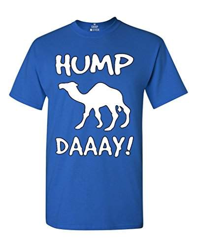 Camel Commercial HUMP DAY T-shirt Funny Shirts Large Royal Blue