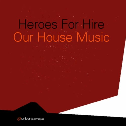 Our house music dan 39 s dub by heroes for hire on amazon for Us house music