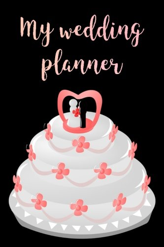 My Wedding Planner: Blank Lined Journal - 6x9 - Wedding Gift