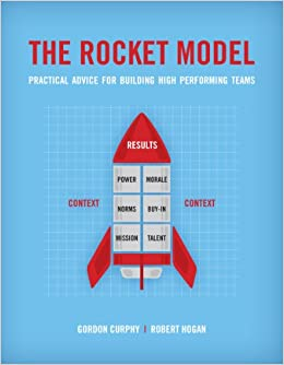 The Rocket Model: Practical Advice for Building High Performing Teams ...