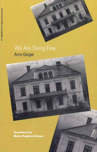Geiger Of Austria (We Are Doing Fine. (Studies in Austrian Literature, Culture and Thought. Translation Series))