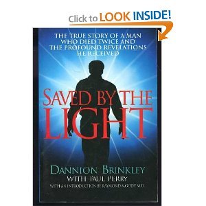 Saved By The Light by Dannion Brinkley with Paul Perry