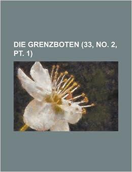 Book Die Grenzboten (33, No. 2, PT. 1)
